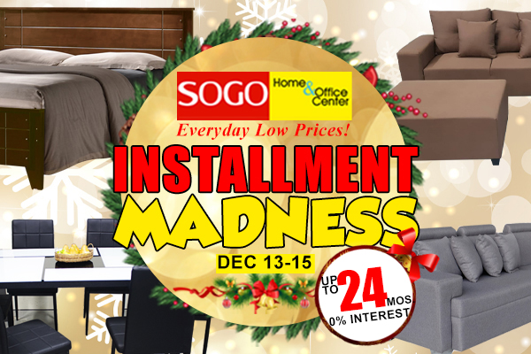 SOGO Home and Office Center Installment Madness! Get your dream furniture at 0%interest!