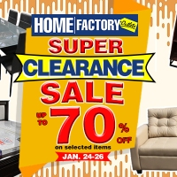 Home Factory Outlets Super Clearance Sale! January 24-26, 2020