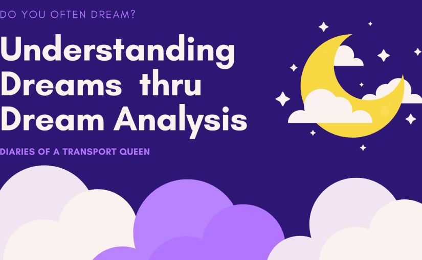 DREAM THERAPY – Understanding Dreams and its Meaning  – The TransportQueen